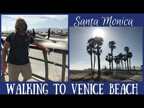 Santa Monica Walking to Venice Beach - Boardwalk, Skate Park & Muscle Beach