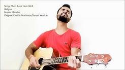 Chod aaye hum wo galiyan - Free Music Download