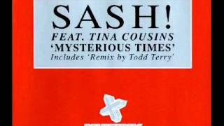 Mysterious Times (John B Norman Mix) ~ Sash!