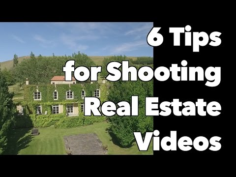 6 Tips for Shooting Real Estate Videos