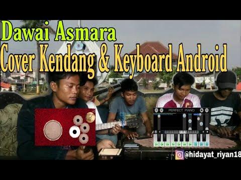 Cover KENDANG & KEYBOARD Android - Dawai Asmara H. Rhoma Irama