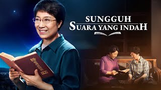 Film Rohani Kristen | SUNGGUH SUARA YANG INDAH | Roh Kudus Berbicara Kepada Gereja-gereja - Dubbing