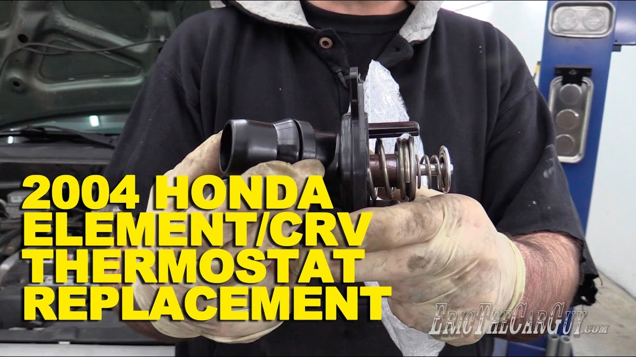 2004 Honda Element Crv Thermostat Replacement Youtube 2005 Mainshaft Components Parts Diagram Car