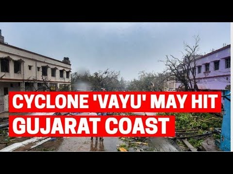Cyclone 'Vayu' may hit Gujarat coast on 13th June