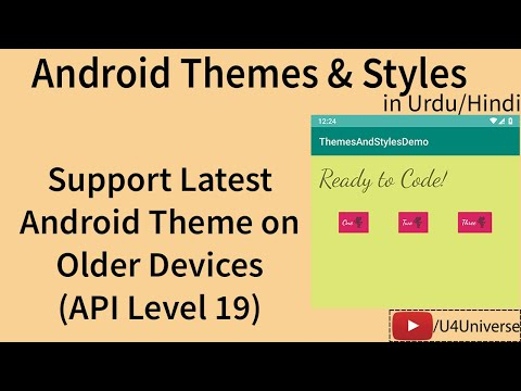 How To Support Latest Android Themes On Older Devices (API Level 19) | Android Tutorial | U4Universe