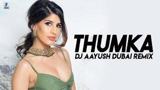 Thumka (Remix) | DJ Aayush Dubai | Zack Knight