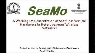 SeaMo is a working implementation of Seamless Vertical Handovers in...