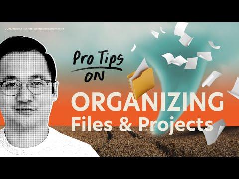 Pro-Tips on Organizing Files & Folders