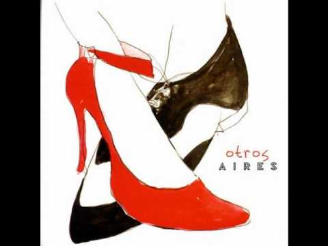Otros Aires- Amor Que Se Baila