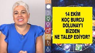 14 Ekim Koç Burcu Dolunay'ı Bizden Ne Talep Ediyor? #astroloji #dolunay #koçburcu