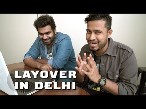 LAYOVER IN NEW DELHI