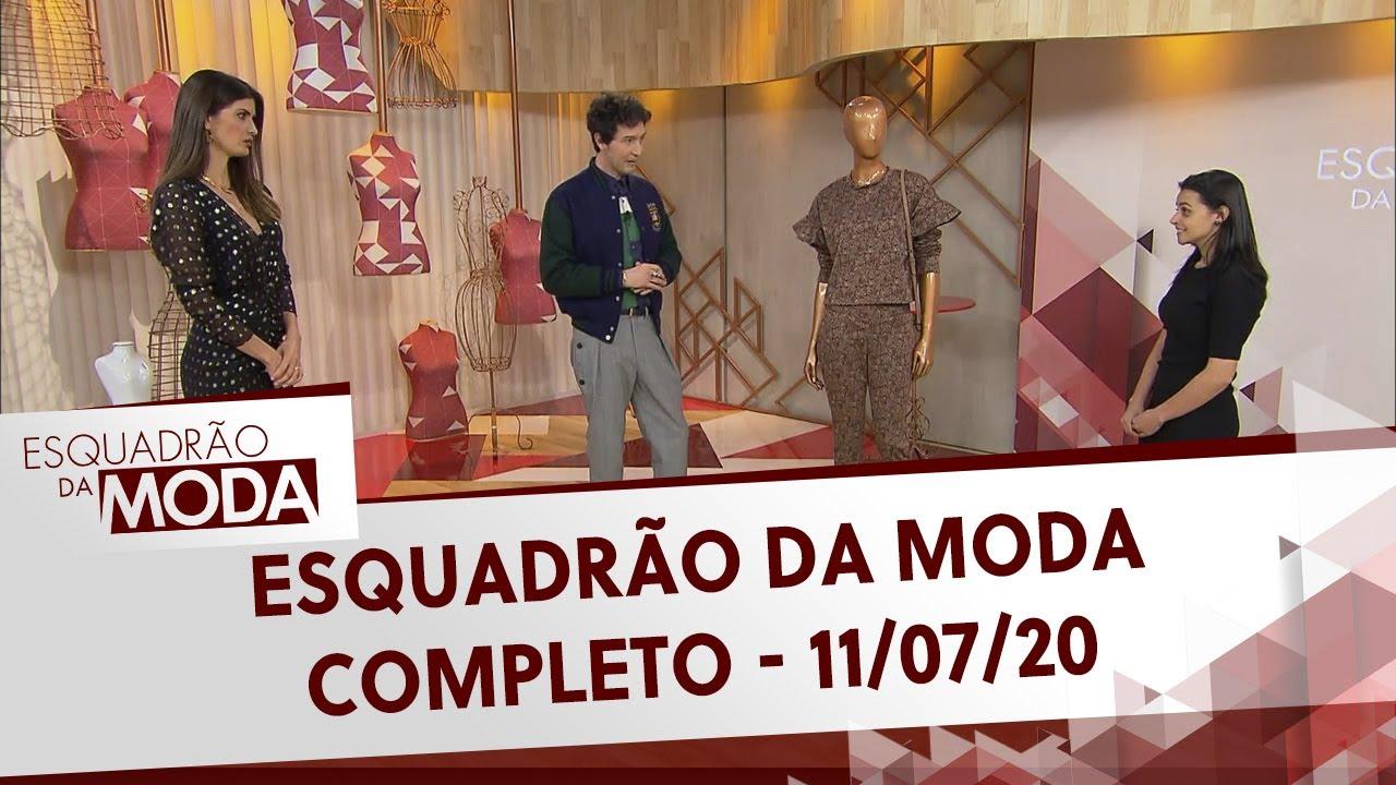 Esquadrão da moda (11/07/20)   Completo