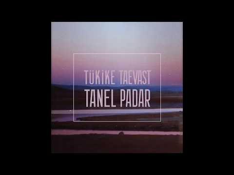 download Tanel Padar - Tükike taevast
