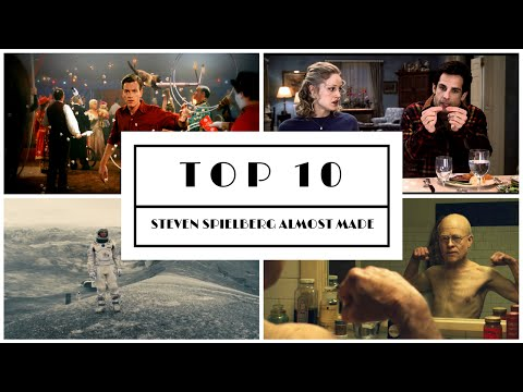 Top 10 Movies (Almost) Directed by Steven Spielberg