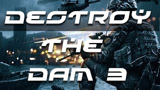 Battlefield 4 Gameplay - Destroy the Dam 3/3 and Liberate the USS Valkyrie 1/2 HD (23/25)