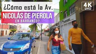 Walking through Barranco Av. Nicolas de Pierola 2021 4k, lima walk, peru walk