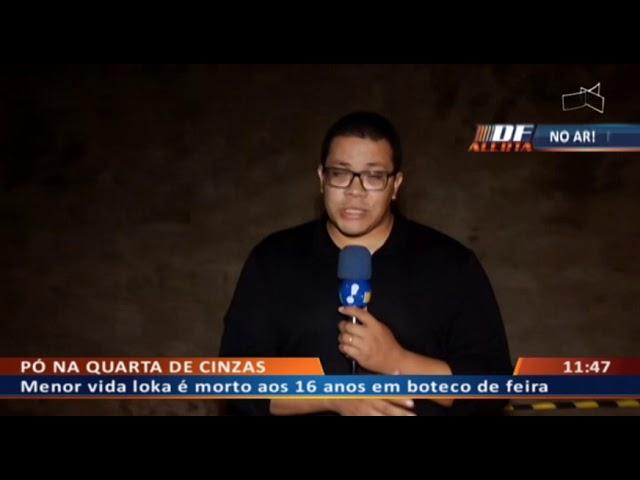 DF ALERTA - Menor vida loka é morto aos 16 anos em boteco de feira