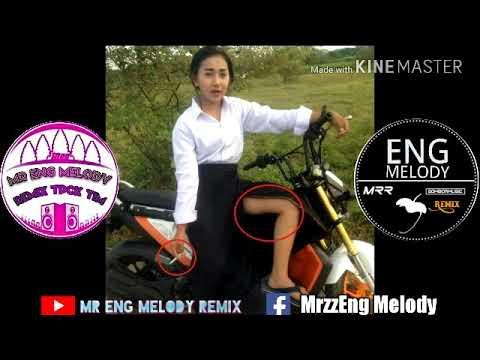 New Melody Remix ភ្លេងនេះរាំដាច់ចង្គេះម៉ង ទុករាំចូលឆ្នាំថ្មីNew Melody Mr Eng Melody and Mr Kdey