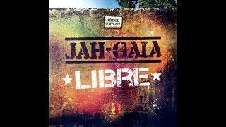 Jah Gaïa - Libre