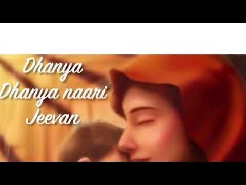 Dhanya Dhanya Nari Jivan