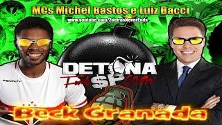 BECK GRANADA _\|/_ | Paródia Bumbum Granada - MCs Zaac e Jerry