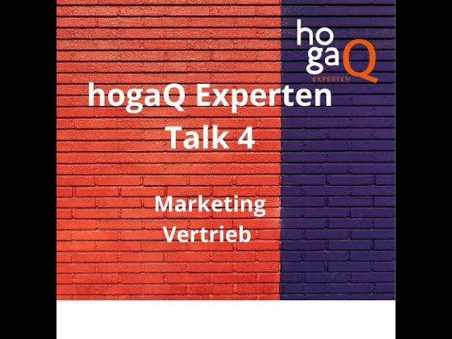 Vierter hogaQ-ExpertenTalk – Marketing und Vertrieb