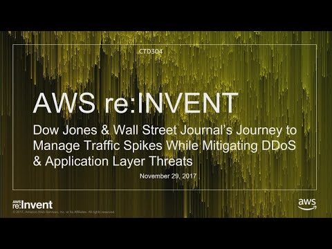 AWS re:Invent 2017: Dow Jones & Wall Street Journal's journey to manage traffic spik (CTD304)