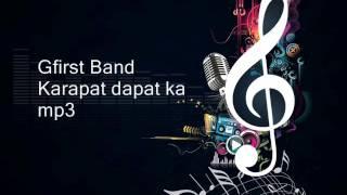 Gfirst Band - Karapatdapat Ka (mp3)
