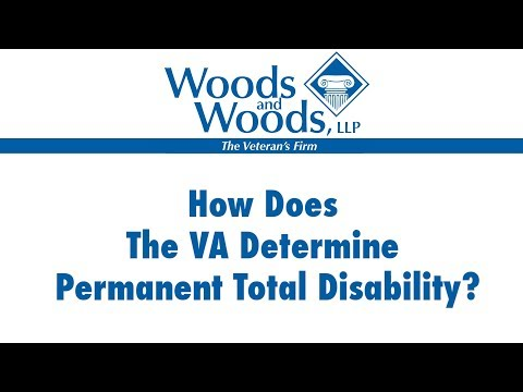 How to Obtain Permanent and Total Disability VA Benefits Ratings for