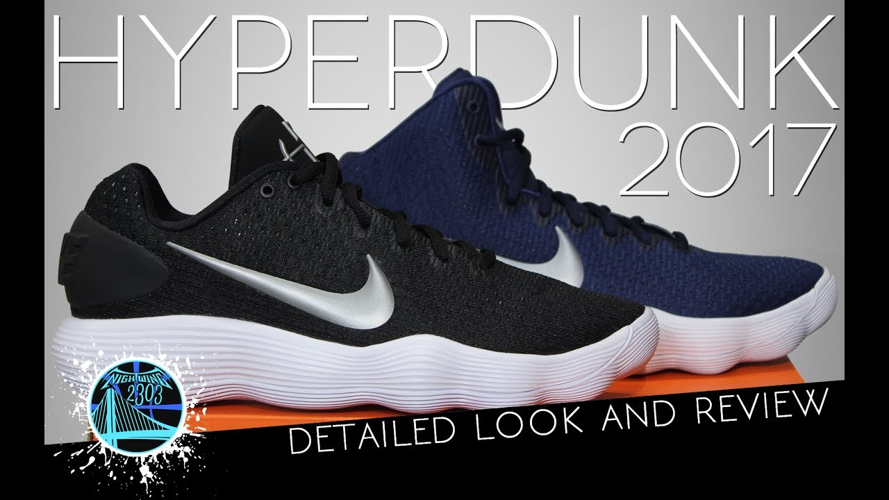 sports shoes e508a 48bc3 Nike Hyperdunk 2017   Detailed Look and Review