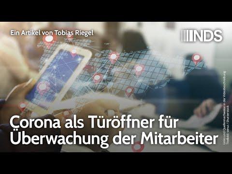 Corona als Türöffner für Überwachung der Mitarbeiter | Tobias Riegel NachDenkSeiten-Podcast, 22.7.20