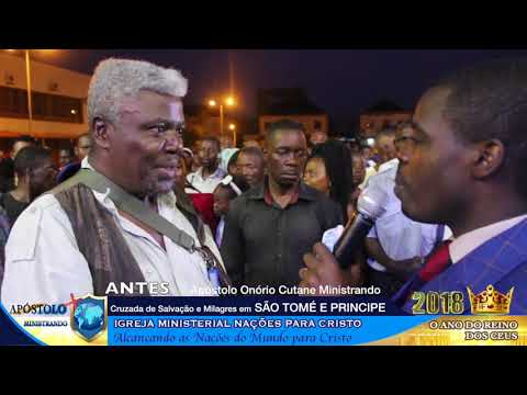 Testemunhos da Cruzada em São tomé e Principe - Apóstolo Onório Cutane