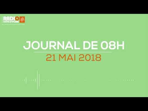Le journal de 8h du 21 mai 2018 - Radio Côte d'Ivoire
