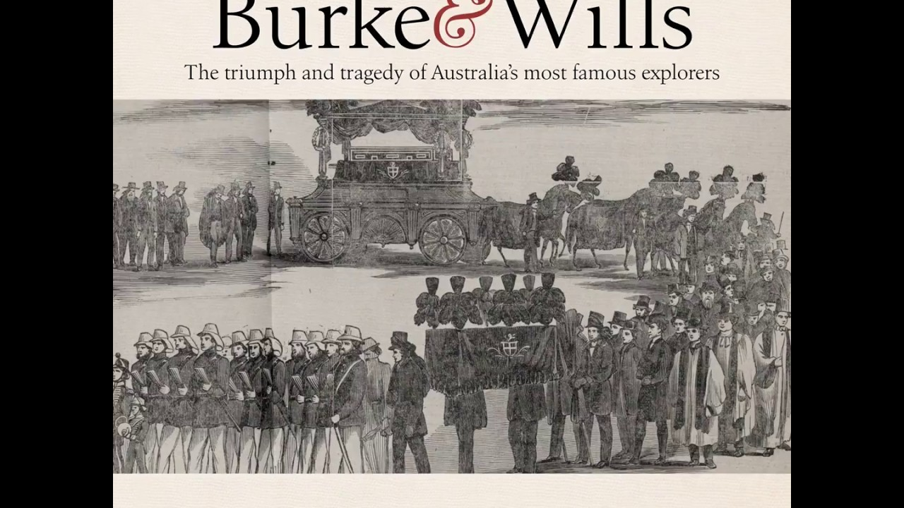 burke u0026 wills by peter fitzsimons part 10 youtube