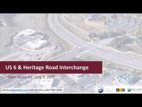 US6 & Heritage Road Interchange Design 2nd Open House