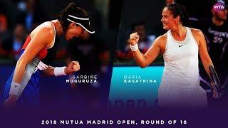 Garbiñe Muguruza vs. Daria Kasatkina | 2018 Mutua Madrid Open Round of 16 | WTA Highlights