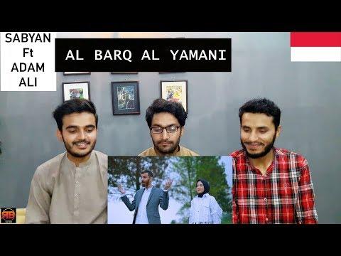 Reaction On: AL BARQ AL YAMANI - SABYAN Ft ADAM ALI