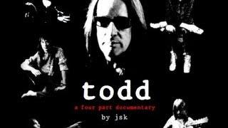 TODD - (A Todd Rundgren Documentary By JSK) Part 1/4