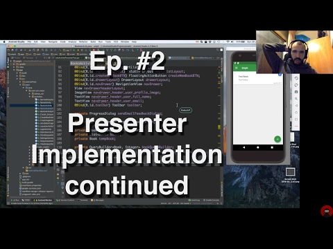 Refactoring an Android App - #2 - Presenter Implementation continued