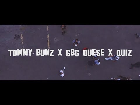 Tommy Bunz x GBG Quese X Quizz - Still Poppin  (Official Video) | @atalex2500 X @UNRULY_WES