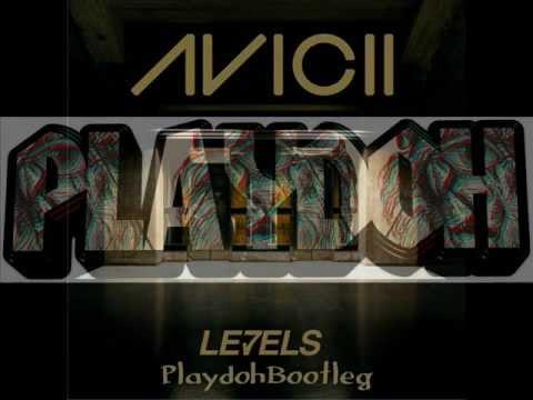Avicii - Levels (Playdoh's Bootleg)