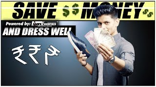 5 LOW BUDGET Fashion Tips for Indian Men | Save MONEY and Still Look STYLISH | Mayank Bhattacharya