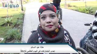 بالفيديو: إحدى متحدى الإعاقة : لا شئ يعوقنى فى حياتى