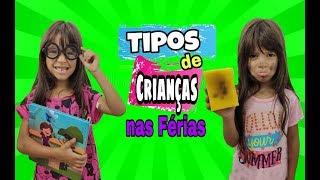 TIPOS DE CRIANÇAS NAS FÉRIAS ( types of kids on vacation )