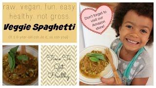 Sensational 6-year-old Makes Veggie Spaghetti! Raw. Vegan. Fun. Easy. Healthy. Not Gross.