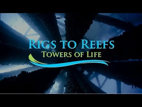 Rigs to Reefs: Towers of Life