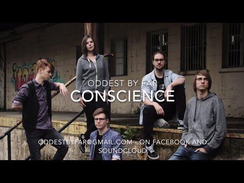 Oddest by Far - Conscience