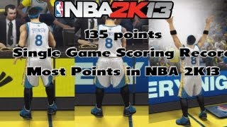 NBA 2K13 MyCAREER EP34 - 135 Points, Breaking Wilt's Record Most Points in NBA 2K13?