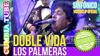 Baixar Los Palmeras - Doble Vida | Sinfónico | Audio y Video Remasterizado Full HD | Cumbia Tube