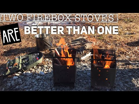 Two Firebox Stoves are better than One